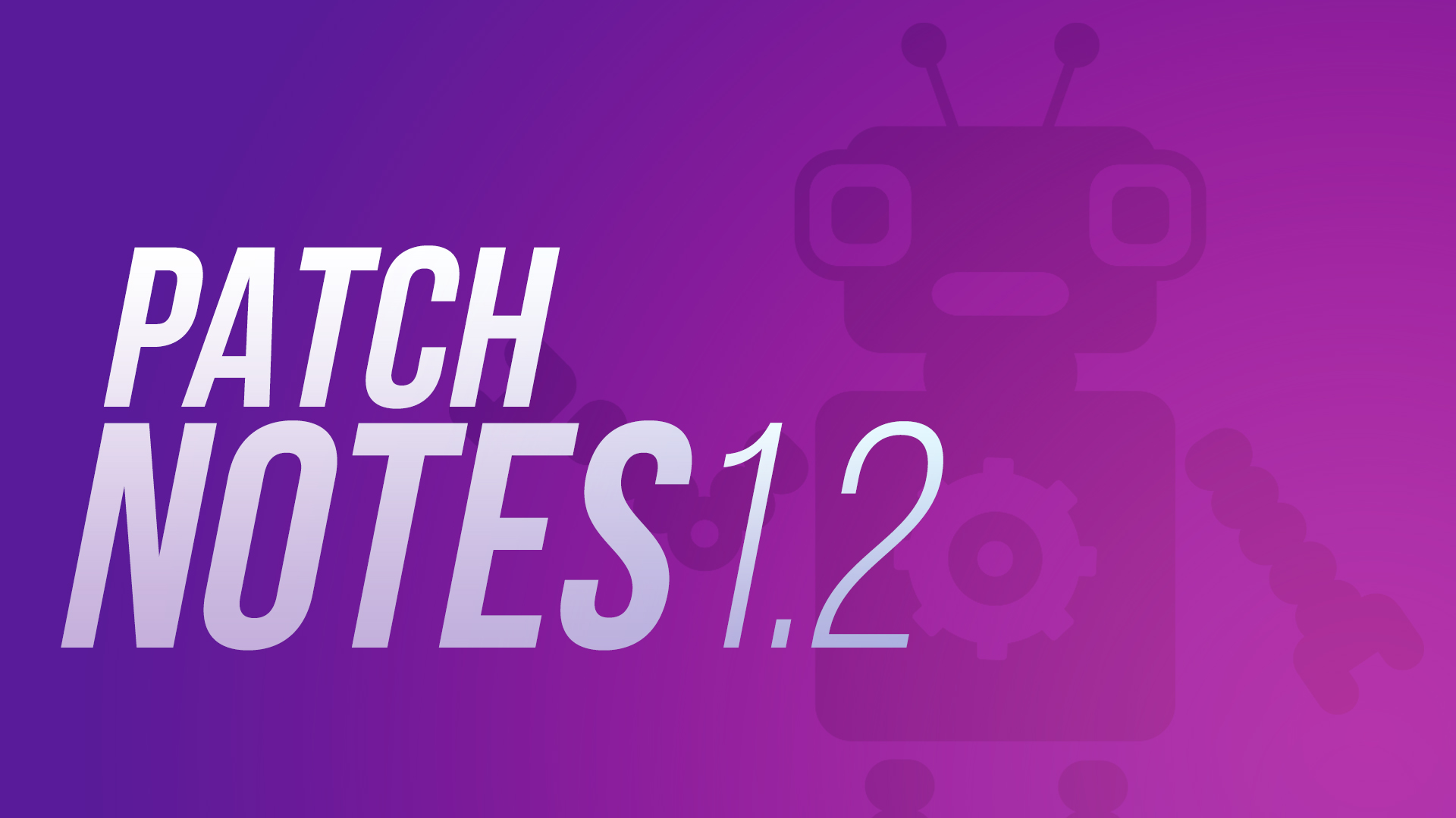 Patch Notes 1.2