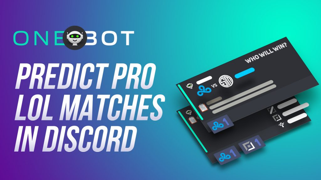 OneBot: Predict Pro League of Legends Matches in Discord