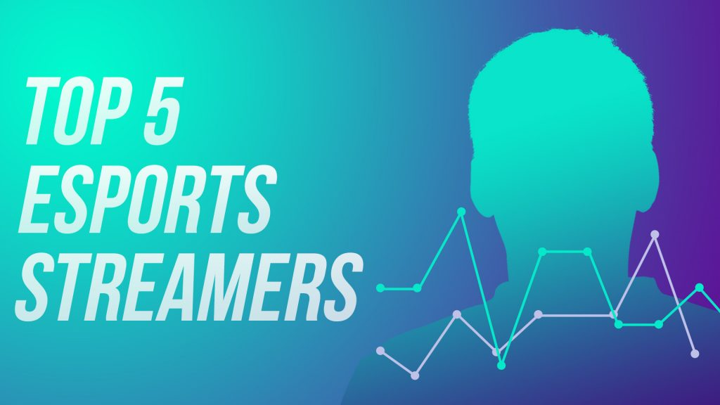 Top 5 esports streamers cover image