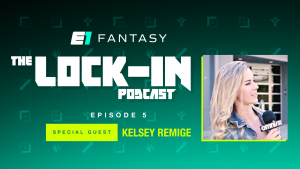 Lock-In Esports Fantasy Podcast #05 Special Guest Kelsey Remige
